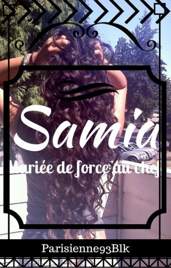 Samia:Marier De Force Au Chef [EN PAUSE]
