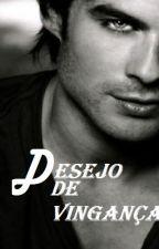 Desejo de Vingança by renataduarte_