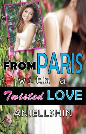TLS2: From PARIS with a TWISTED LOVE by anjellshin