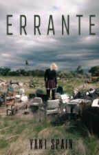 Errante. by YaniSMercury
