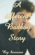 A diffrent Badboy Story by kisseseses