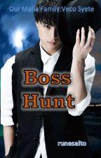 Boss Hunt [Mafia- 05] 2015 by runesaito