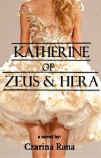 Katherine of Zeus and Hera by secretbluewishes