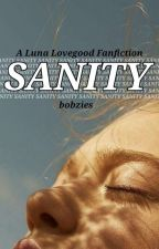 Sanity ~ A Luna Lovegood FanFic by bobzies