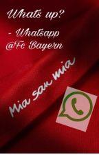 Whats up? - Whatsapp @Fc Bayern by UnglaublichE