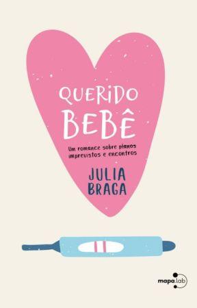 Querido bebê [DEGUSTAÇÃO] by JuliaBT