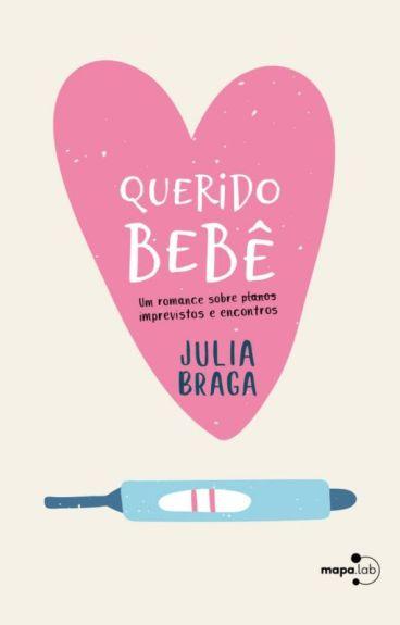 Querido bebê [Completo] by JuliaBT