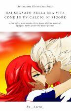 Hai segnato nella mia vita come ad un calcio di rigore || Axel Blaze  by AxeraUchiha