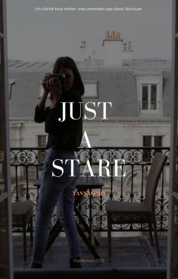 Just A Stare