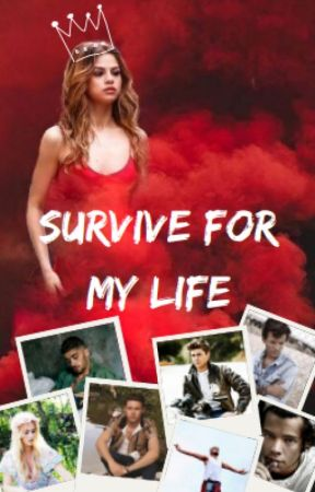Survive For My Life || EN RÉÉCRITURE by 1DLove85