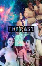 The Past (KathNiel Short Story -COMPLETE) by medyoobadgirl