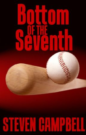 Bottom of the Seventh by StevenCampbell
