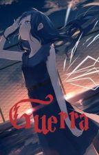 Guerra [PL] by EwelinaSobolewska