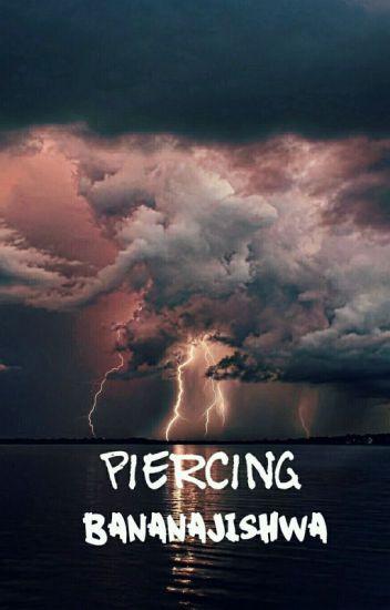 Piercing // Hemmings // Befejezett