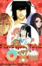 I love you, Taba! by AnnasandraMendoza