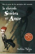 La alargada sombra del amor by karenn2292