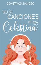Las canciones de Celestina by MoonRabbit13