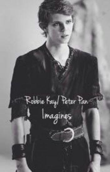 Robbie Kay/ Peter Pan Imagines - PrettyxPendery - Wattpad