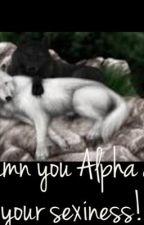 Alpha's territory! by lenahhbearr