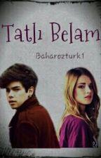 tatlı belam by Baharozturk1