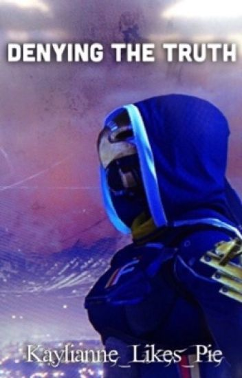 Denying the Truth (A Destiny Fanfiction)