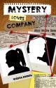 Mystery Loves Company by weirdya