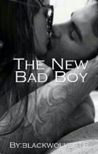 The New Bad Boy by blackwolves16