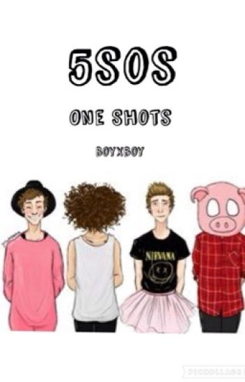 5sos One shots (boyxboy)