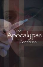 The Apocalypse Continues  by laurenmhughes