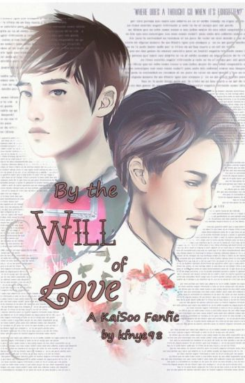 By the Will of Love (A KaiSoo Fanfic)
