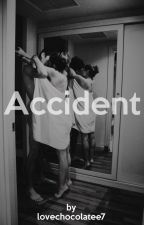 Accident || h.s. ✔ by lovechocolatee7