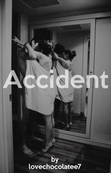Accident || h.s. ✔