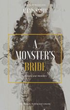 A Monster's Bride (editing) by ASJwritings