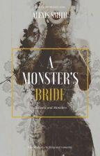 A Monster's Bride (editing) by ASJwritings