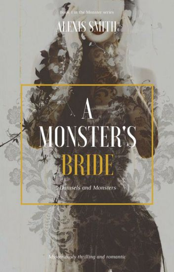 A Monster's Bride (editing)