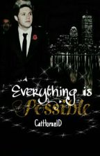 Everything is Possible- n.h. by CatHoran1D