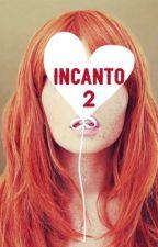 Incanto 2 by Incanto1988