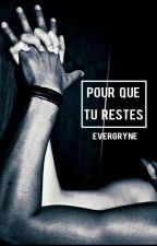 Pour que tu restes   Correction suspendu by evergryne