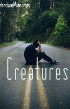 Creatures by UnbrokenMemories