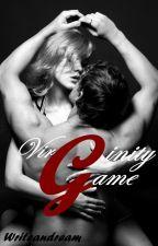 Virginity Game [En pause] by Writeandream