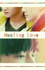 Healing Love (HunLay/Sexing) by Ro8Layhunnie