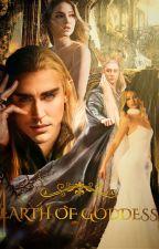 Earth of Goddess by AmandaFics