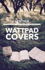 Wattpad covers by cynthcg
