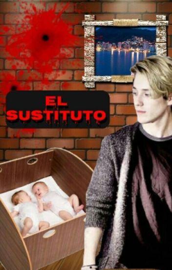 """""""El Sustituto"""""""