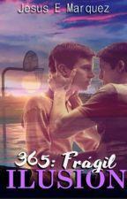 365: Frágil Ilusión by JesusEMarquez