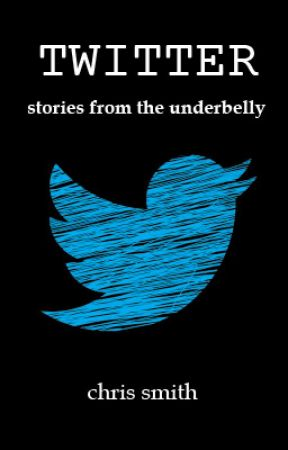 TWITTER: stories from the underbelly (WRITING) by ChrisRantingsOfaGirl