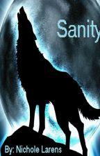 Sanity by MindahBlaze