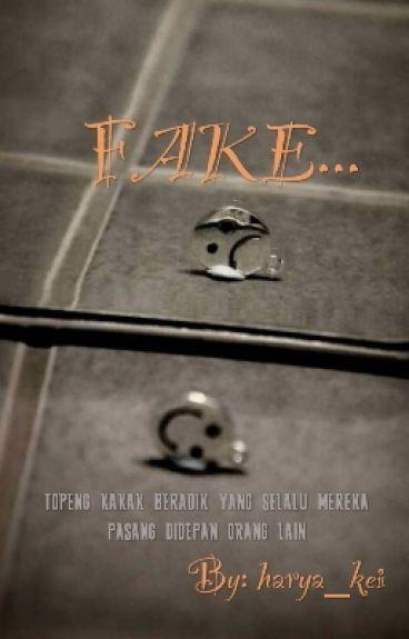 Fake... (end)