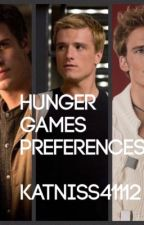 Hunger Games Preferences by Katniss41112