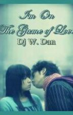 I'm on the Game of Love by DJWDan